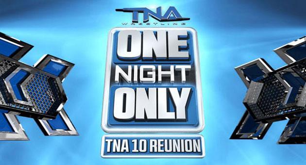 TNA 10 Reunion (02/08/2013)