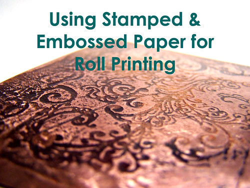 Using Embossed Paper for Roll Printing