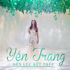 Yến Trang – Đến Lúc Kết Thúc (2013) (MP3) [Digital Single]