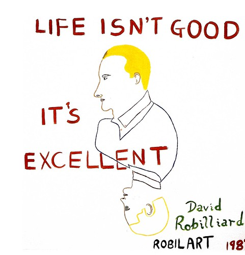 Life Isn't Good It's Excellent, 1987