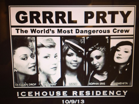 Sign reads: GRRRL PRTY the world's most dangerous crew