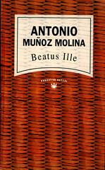 Antonio Muñoz Molina, Beatus Ille