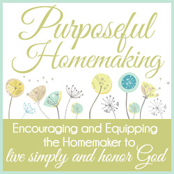 Purposeful Homemaking