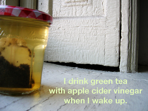 drink green tea with apple cider vinegar