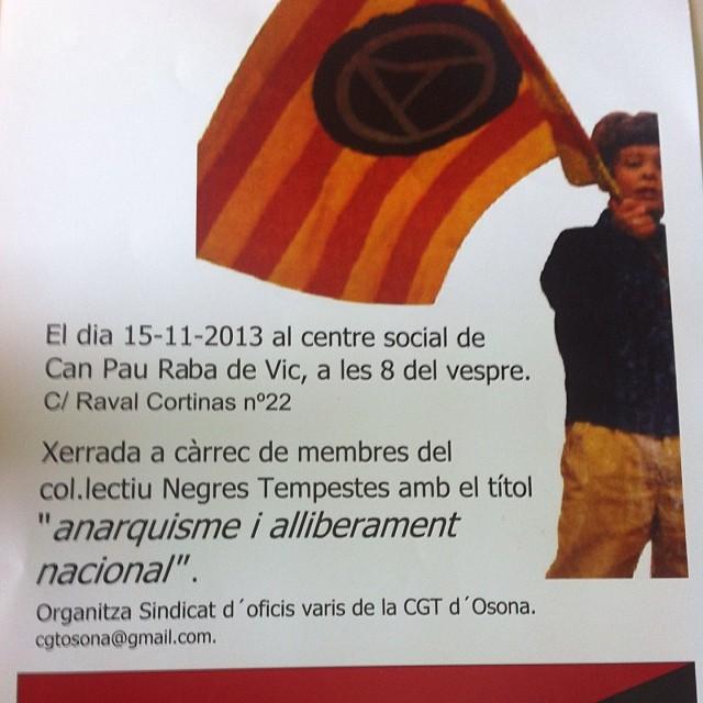 """Divendres #15N al centre cívic pau Raba de #vic xerrada """"anarquisme i alliberament nacional"""" organitza .@cgtosona"""
