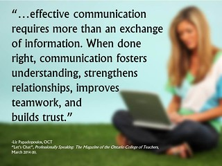 "Quotation:   ""...effective communication requires more than an exchange of information. When done right,..."""
