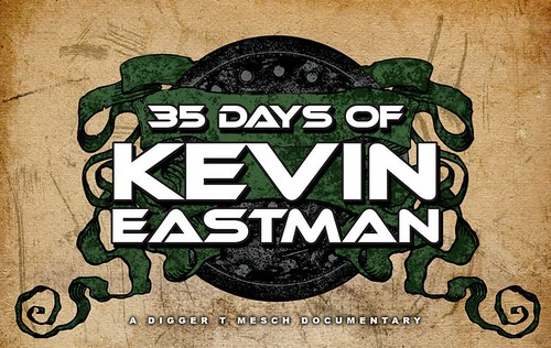 "DIGGER T. MESCH's ""35 Days of Kevin Eastman"" Documentary logo (( 2012 ))"