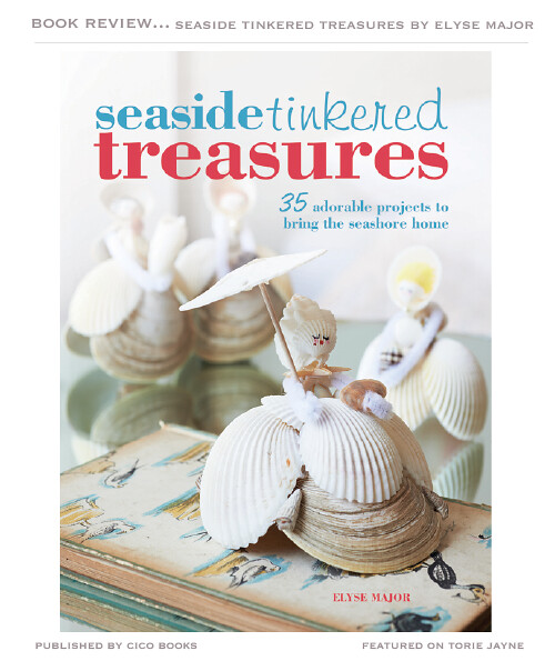 Seaside Tinkered Treasures by Elyse Major