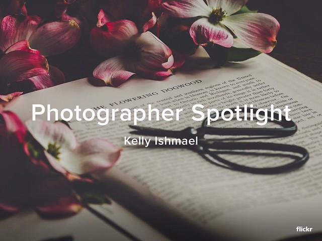Photographer Spotlight - Kelly Ishmael