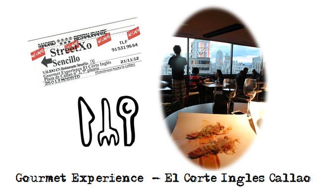 Gourmet Experience Callao madrid