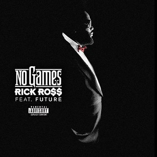 Rick Ross Ft. Future � No Games