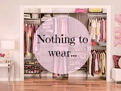 Nothing to wear.. :/
