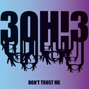 3OH!3 – Don't Trust Me