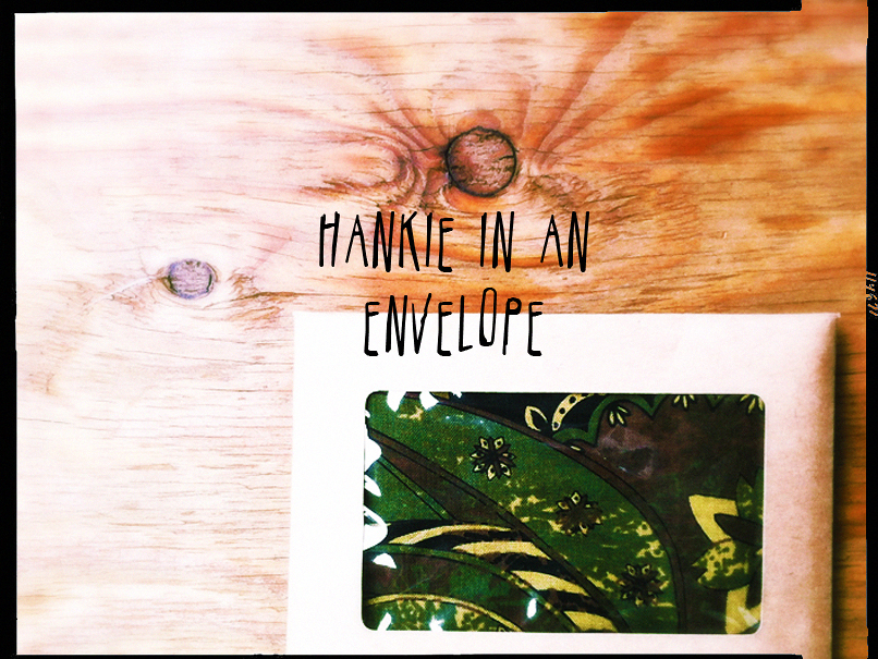 hankie in an envelope