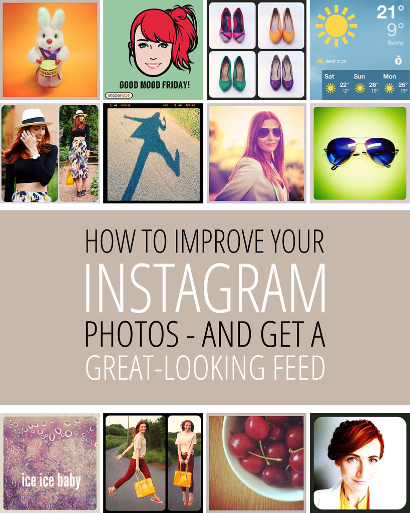 How To Improve Your Instagram Pictures & Get A Great Looking Feed