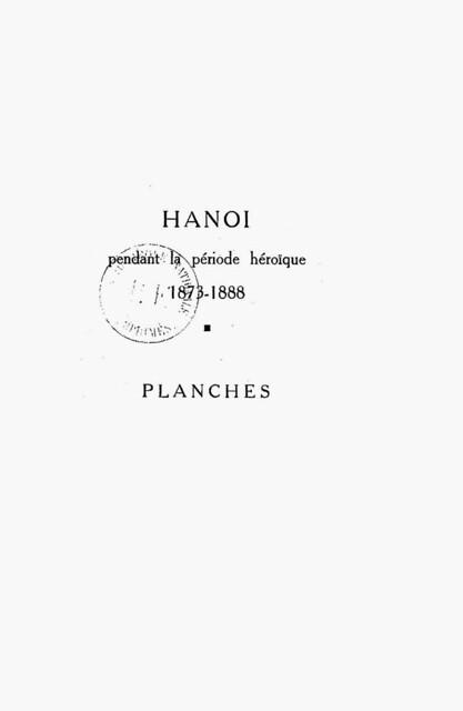 Hanoï pendant la période héroïque (1873-1888)