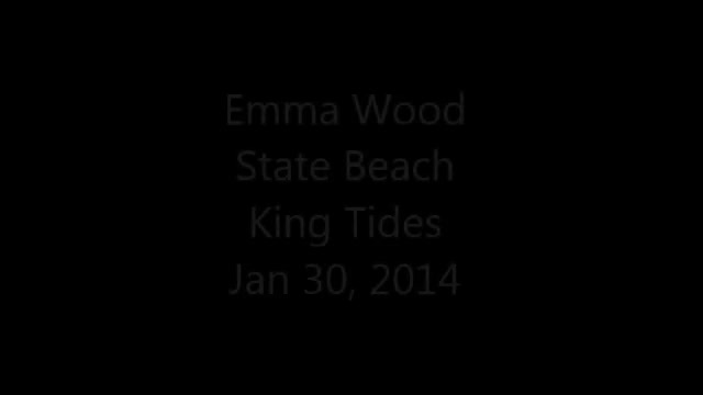 King Tides Emma Wood State Beach Jan 2014