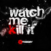 K Theory - Watch Me Kill It (Single Cover)