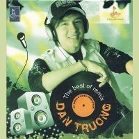 Đan Trường – The Best Of Remix (2007) (MP3) [Album]