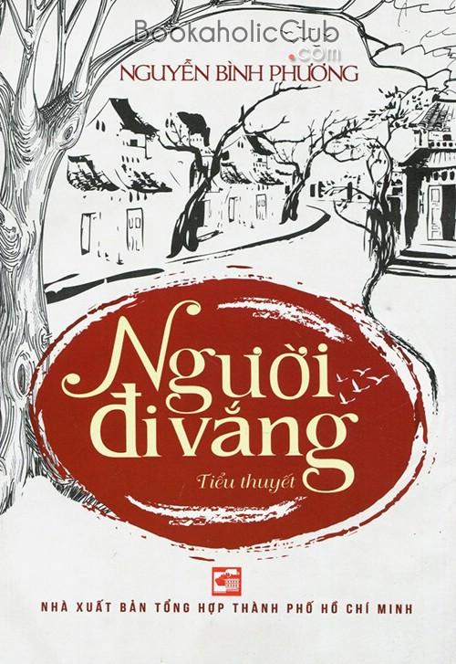 NGƯỜI ĐI VẮNG - Nguyễn Bình Phương