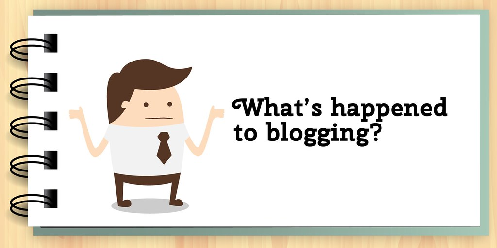 What's happened to blogging?