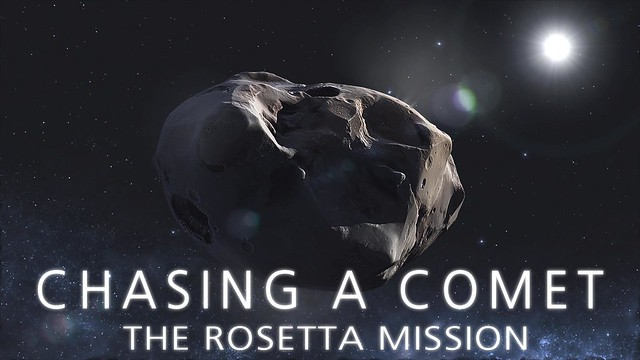 Short film: CHASING A COMET - The Rosetta Mission from Flickr via Wylio