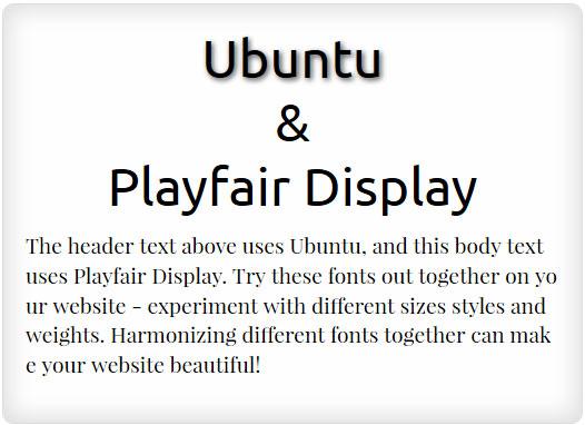 Ubuntu and Playfair Display