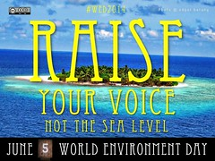 June 5 is World Environment Day 2014: Raise Your Voice, Not the Sea Level #wed2014 @unep @un (Attribution-ShareAlike license)
