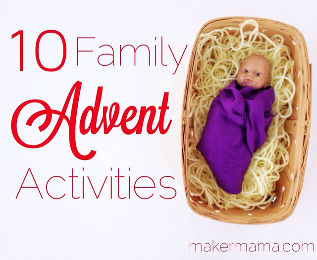 10 family advent activities maker mama. Black Bedroom Furniture Sets. Home Design Ideas