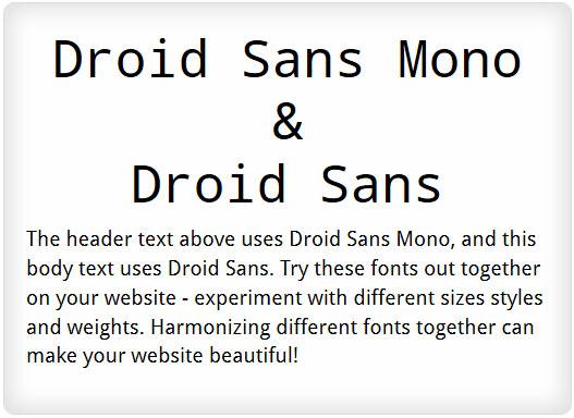Droid Sans Mono and Droid Sans