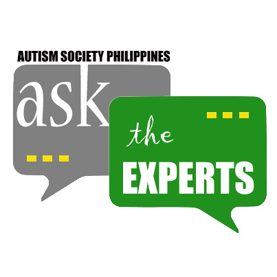 Ask the Experts ~ Autism Society Philippines