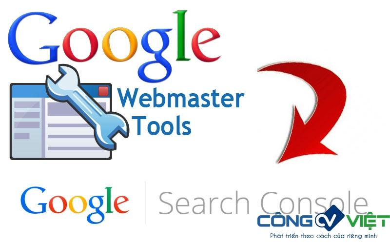 Google Search Console hay còn gọi là Google Webmaster Tools