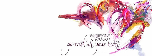 Go With All Your Heart Facebook Cover Photo