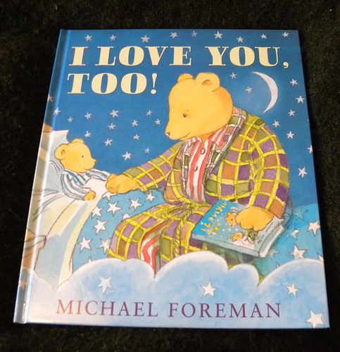 Michael Foreman, I Love You Too!