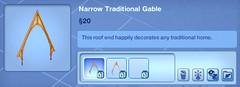 Narrow Traditional Gable