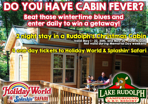 Enter our Cabin Fever Sweepstakes daily!