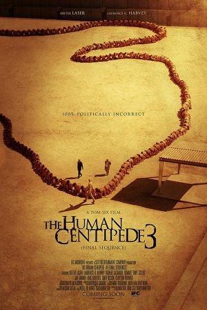 Con Rết Người 3 - The Human Centipede 3 (2015)