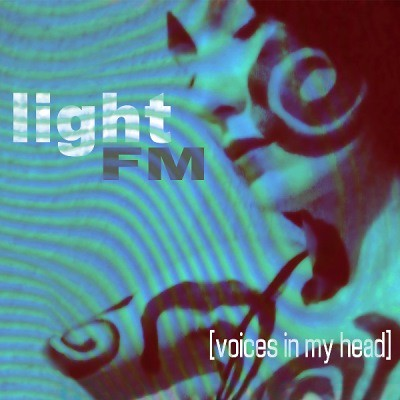 Light FM - Voices In My Head