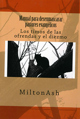 MiltonAsh, Manual para desenmascarar pastores evangélicos