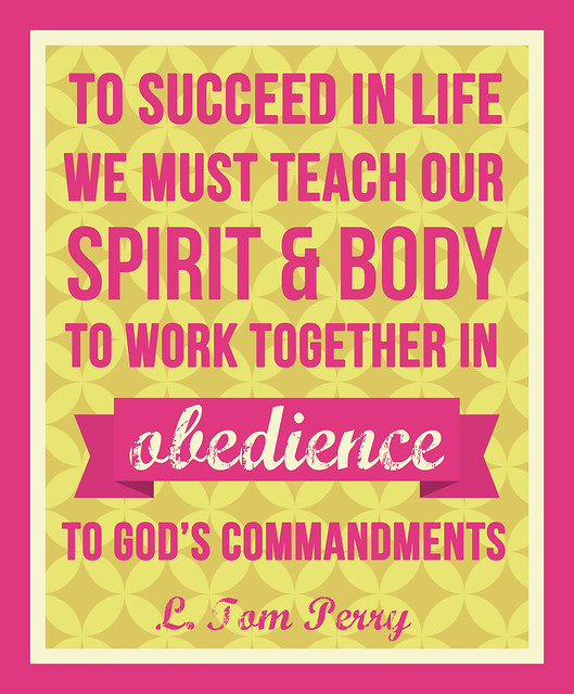 We must teach our spirit and body to work together in obedience: L. Tom Perry