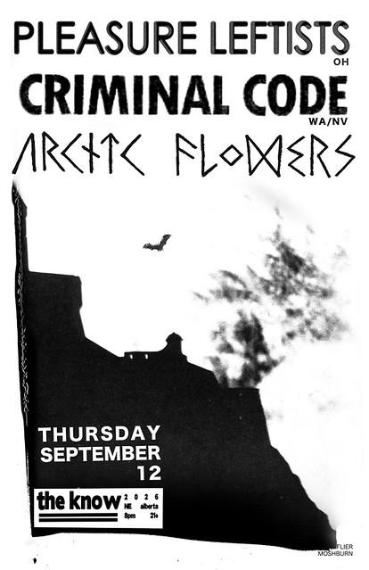 9/12/13 PleasureLeftists/CriminalCode/ArcticFlowers