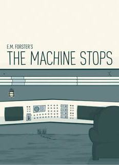 IMAGE-1-The-Machine-Stops-EM-Forster