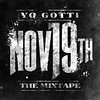 Yo Gotti  Nov 19th The Mixtape Download