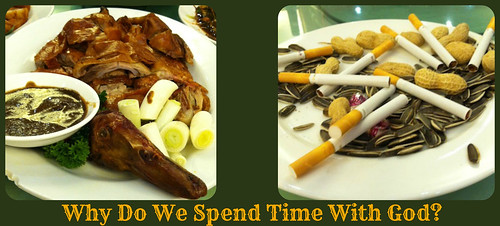 Why Do We Spend Time With God