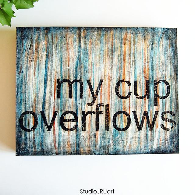 My-Cup-Overflows-StudioJRUart