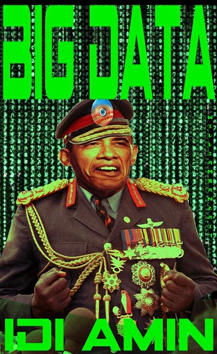 BIG DATA- IDI AMIN by WilliamBanzai7/Colonel Flick