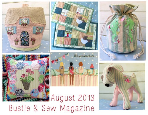 August 2013 Bustle & Sew Magazine