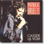 20. Casser la voix (live, 1991)