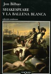 Jon BIlbao, Shakespeare y la ballena blanca