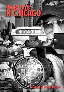 Four Days in Chicago, Film by Haskell Wexler